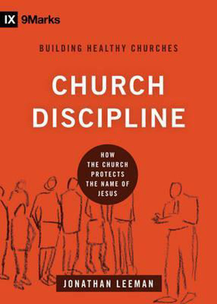 Picture of 9Marks: CHURCH DISCIPLINE