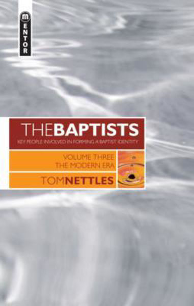 Picture of BAPTISTS/#3 THE MODERN ERA