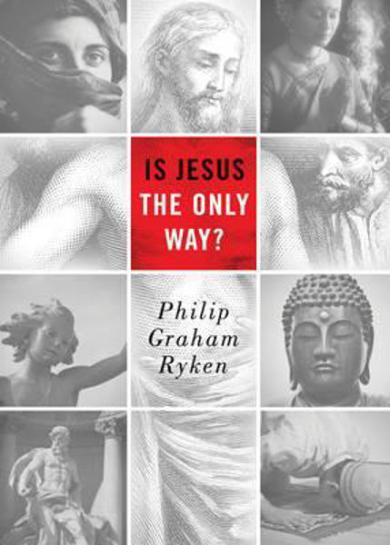 Picture of IS JESUS THE ONLY WAY?