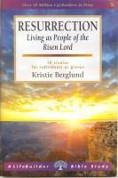 Picture of LIFEBUILDER/ RESURRECTION Living as people of the Risen Lord