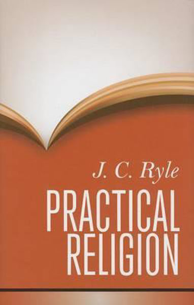 Picture of PRACTICAL RELIGION Hardcover
