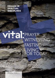 Picture of VITAL: Book 4 Prayer Witnessing Fasting Living for Today