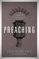 Picture of PREACHING - A Biblical Theology