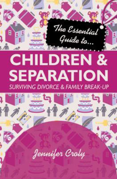 Picture of ESSENTIAL GUIDE..CHILDREN & SEPARATION