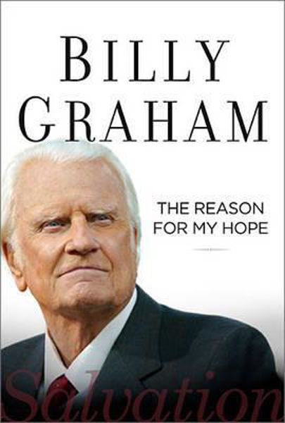 Picture of THE REASON FOR MY HOPE Billy Graham