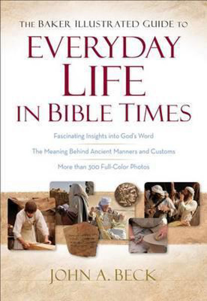 Picture of EVERYDAY LIFE in BIBLE TIMES Illustrated