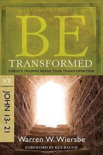 Picture of BE SERIES/JOHN 13-21 Be Transformed