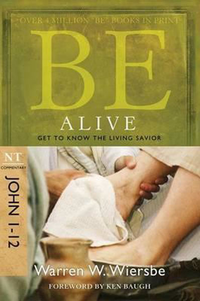 Picture of BE SERIES/JOHN 1-12 Be Alive
