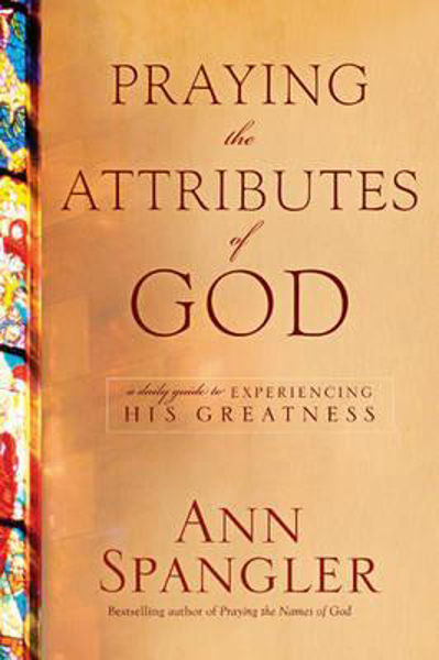 Picture of PRAYING the ATTRIBUTES of GOD Hardcover