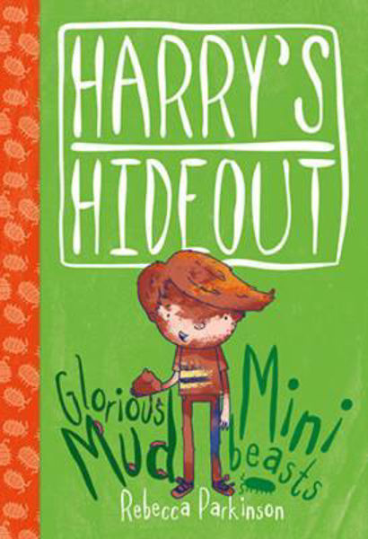 Picture of HARRY'S HIDEOUT/GLORIOUS MUD MINI BEASTS