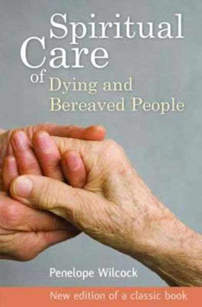Picture of Spiritual Care -Dying & Bereaved People