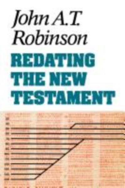Picture of REDATING THE NEW TESTAMENT