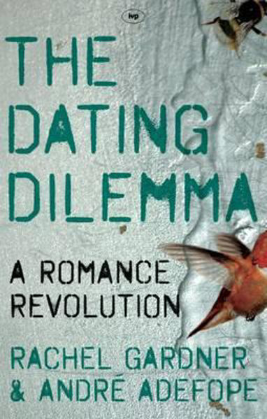 Picture of THE DATING DILEMMA      A Romance Revolution