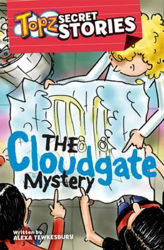 Picture of TOPZ SECRET STORIES/The Cloudgate Mystery