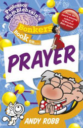 Picture of BONKERS BOOK ON/PRAYER