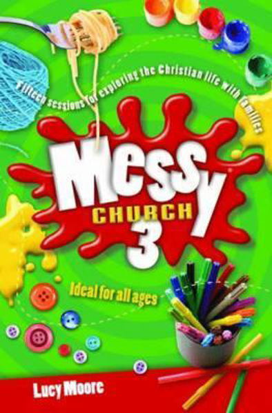 Picture of MESSY CHURCH/#3 BOOK 3