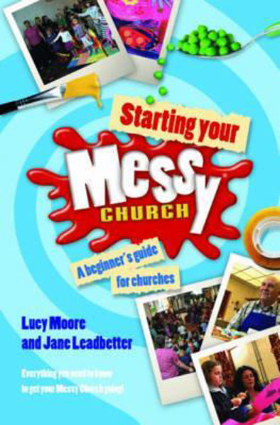 Picture of MESSY CHURCH/Starting your messy church