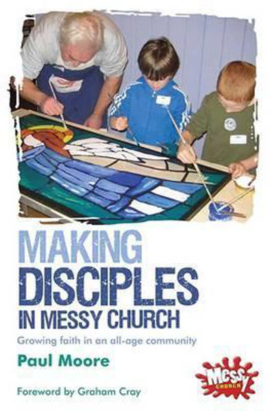 Picture of MESSY CHURCH/Making disciples messy chur