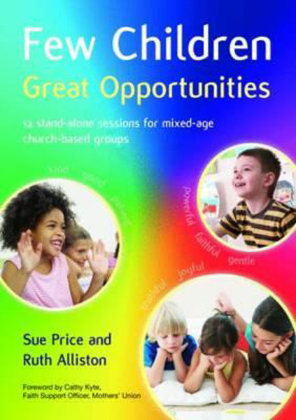 Picture of FEW CHILDREN GREAT OPPORTUNITIES