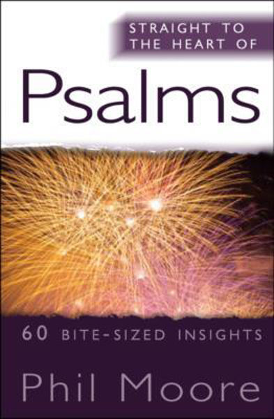 Picture of STRAIGHT TO THE HEART OF/PSALMS