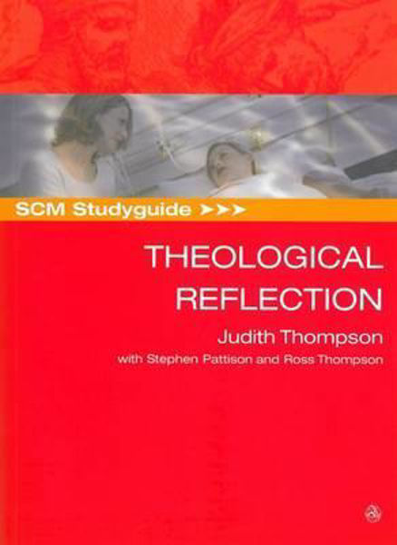 Picture of THEOLOGICAL REFLECTIONS SCM study guide