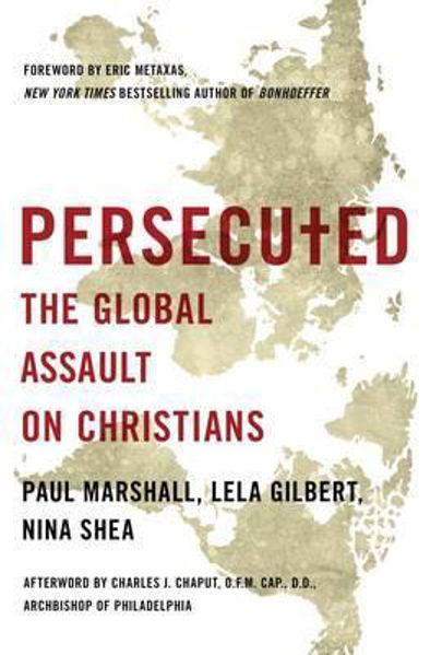 Picture of PERSECUTED Global assault on Christians