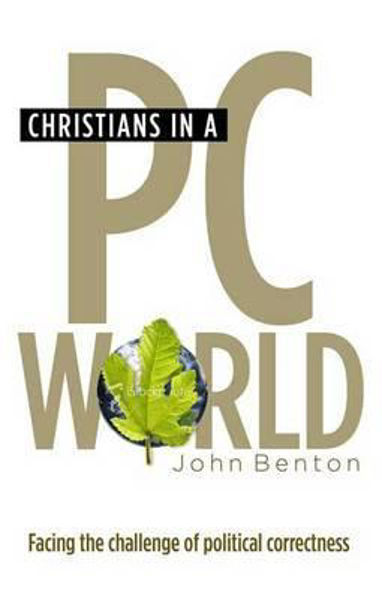 Picture of CHRISTIANS IN A PC WORLD