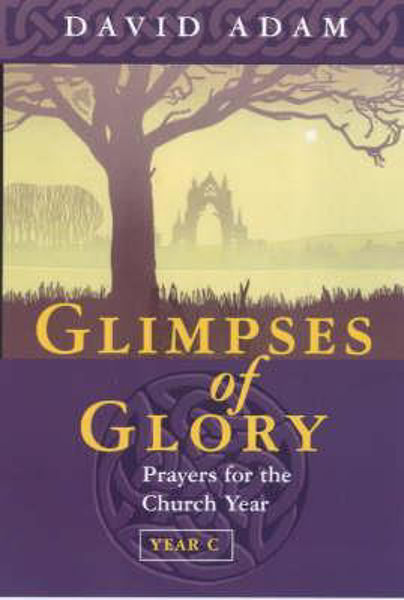 Picture of GLIMPSES OF GLORY  (Year C)
