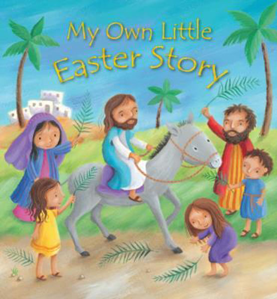 Picture of MY OWN LITTLE EASTER STORY