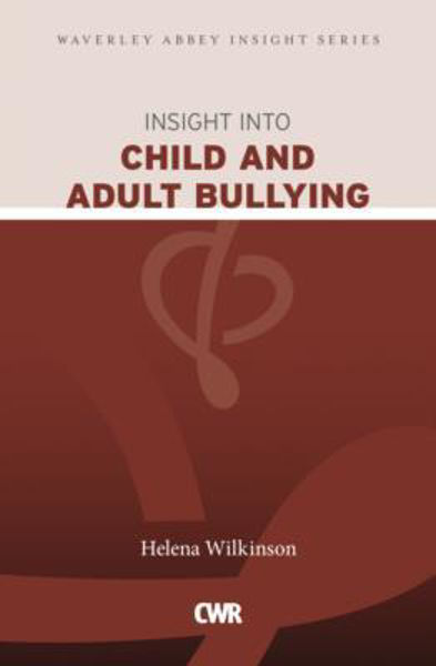 Picture of INSIGHT INTO CHILD AND ADULT BULLYING