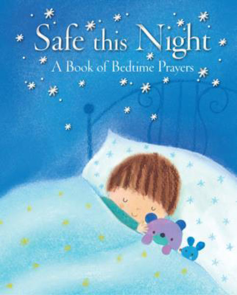 Picture of SAFE THIS NIGHT A Book of bedtime prayer
