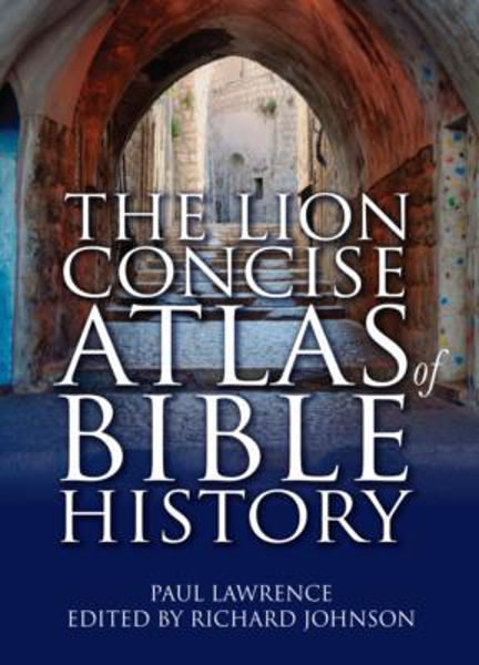Picture of THE LION CONCISE ATLAS OF BIBLE HISTORY