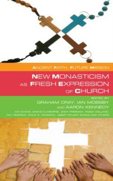 Picture of NEW MONASTICISM AS FRESH EXPRESSION OF