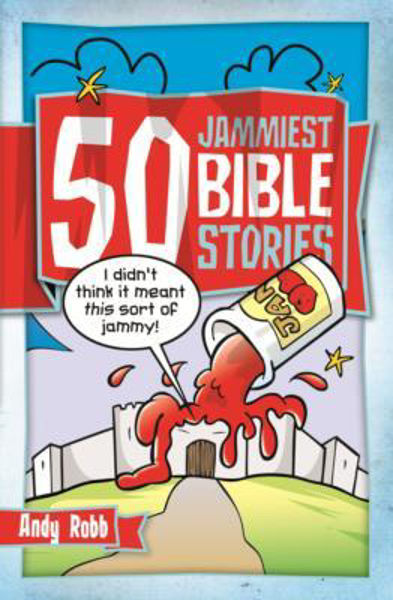 Picture of 50 JAMMIEST BIBLE STORIES
