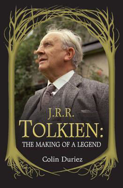 Picture of J R R TOLKIEN: THE MAKING OF A LEGEND