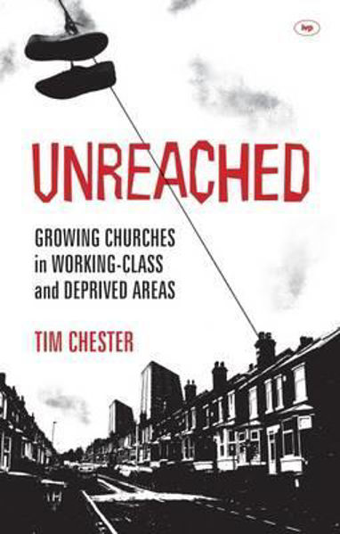 Picture of UNREACHED Growing churches in working class areas