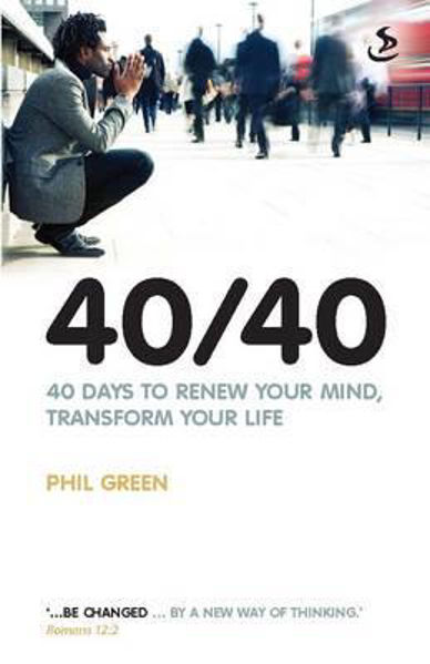 Picture of 40/40 Days to renew your mind