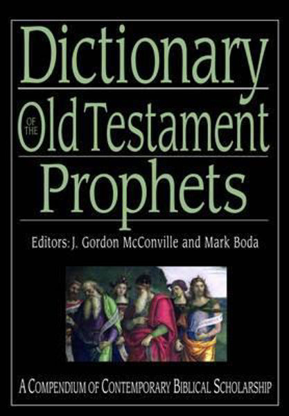 Picture of DICTIONARY OF THE OLD TESTAMENT PROPHETS