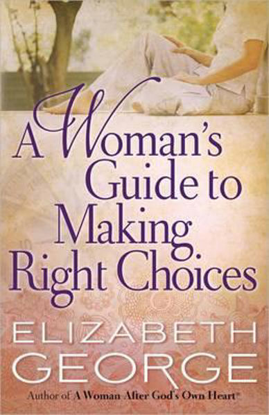 Picture of A WOMAN'S GUIDE TO MAKING RIGHT CHOICES