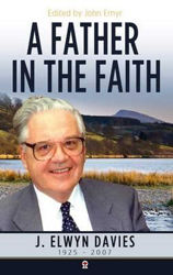 Picture of A FATHER IN THE FAITH Elwyn Davies