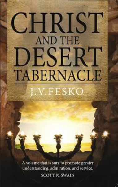 Picture of CHRIST and the DESERT TABERNACLE