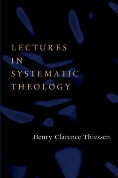 Picture of LECTURES IN SYTEMATIC THEOLOGY