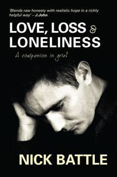 Picture of LOVE LOSS AND LONELINESS