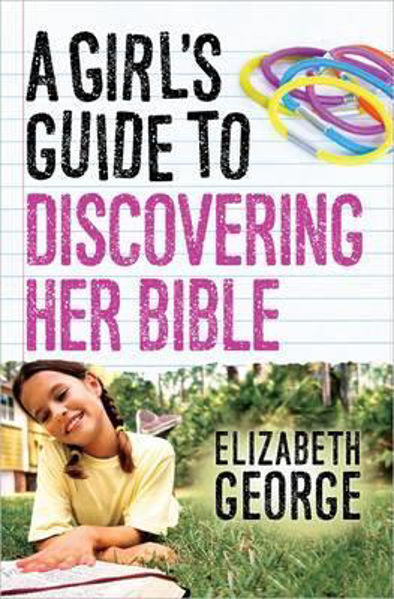 Picture of A GIRL'S GUIDE TO DISCOVERING HER BIBLE