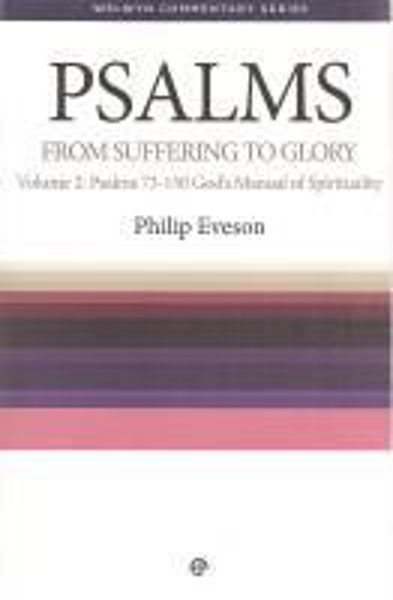 Picture of WELWYN COM/PSALMS Volume 2 From suffering to Glory