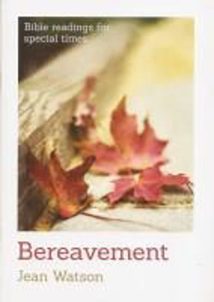 Picture of BIBLE READINGS SPECIAL TIMES/Bereavement