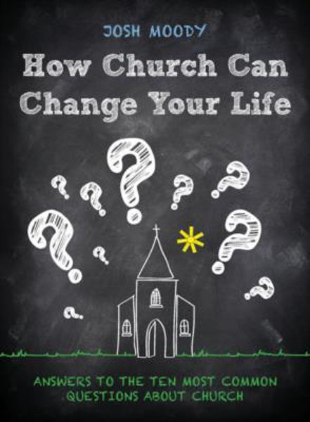 Picture of HOW CHURCH CAN CHANGE YOUR LIFE