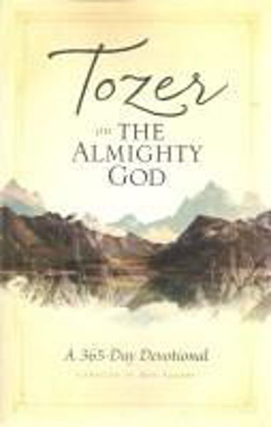 Picture of TOZER 365 DEVOTIONAL On The Almighty God