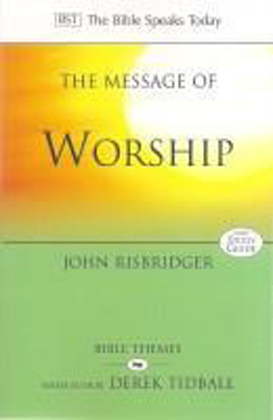 Picture of BST/THE MESSAGE OF WORSHIP