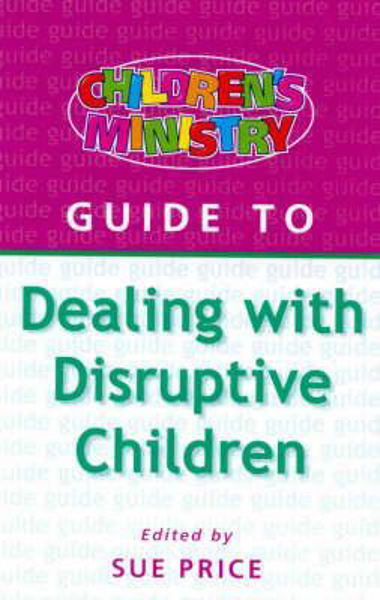 Picture of GUIDE TO DEALING WITH DISRUPTIVE CHILDRE